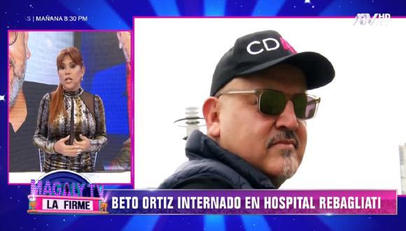 Beto Ortiz dio positivo al COVID-19. (Foto: Captura Magaly TV: La Firme)