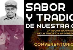 Mes de la Cultura Afroperuana: conoce la tradición de Cañete en este conversatorio online