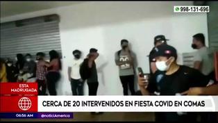 Comas: 20 detenidos en fiesta clandestina realizada durante toque de queda