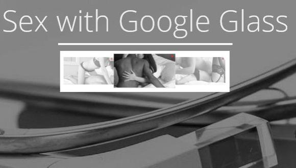 Desarrollan aplicación para tener sexo con Google Glass