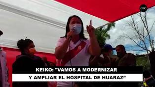 Elecciones Perú 2021: Keiko Fujimori se compromete a modernizar y ampliar el hospital de Huaraz