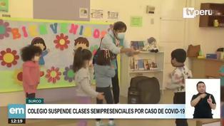 Surco: Colegio suspende clases semipresenciales por caso de coronavirus