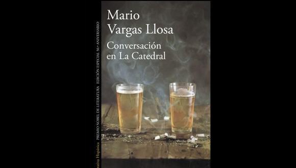 """""""Conversación en La Catedral"""" de Mario Vargas Llosa."""