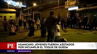 Huancayo: jóvenes fueron azotados por incumplir el toque de queda