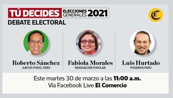 Participan Roberto Sánchez (Juntos por el Perú), Fabiola Morales (Renovación Popular) y Luis Hurtado (Podemos Perú).