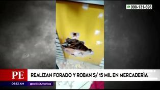 SJL: Delincuentes realizan forado y roban mercadería valorizada en 15 mil soles