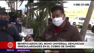 Bono Universal: beneficiarios denuncian presuntas irregularidades en el cobro de dinero