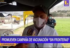 En algunas provincias de Lima se viene vacunando a mayores de 18 años sin importar su región de procedencia | VIDEO