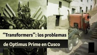 Transformers en Cusco: los problemas que tuvo Optimus Prime durante las grabaciones