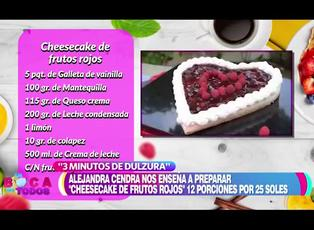 Tres minutos de dulzura: aprenda a preparar cheesecake de frutos rojos