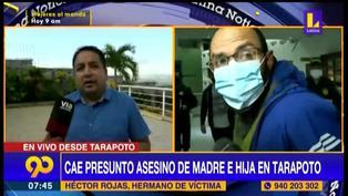Tarapoto: capturan a sujeto acusado de asesinar a madre e hija