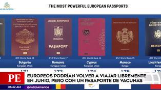 Unión Europea analiza crear pasaporte para vacunados contra COVID-19
