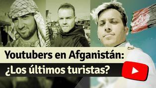 Youtubers en Afganistán: el turismo documentado antes del caos