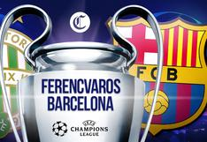Barcelona vs. Ferencvaros EN VIVO: horarios por países y canales de TV para ver el partido por la Champions League