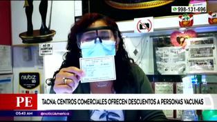 Tacna: Centros comerciales ofrecen descuentos a personas vacunadas contra la COVID-19