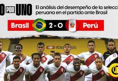 UNO X UNO: Así vimos a la selección peruana en la derrota ante Brasil