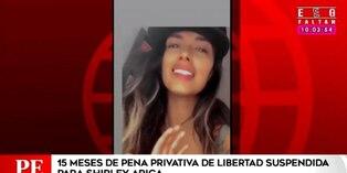 Shriley Arica: dictan 15 meses de pena privativa de libertad suspendida contra la modelo