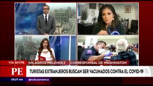 Coronavirus en Perú: ¿Qué requisitos piden los estados en EE.UU. para vacunar extranjeros?