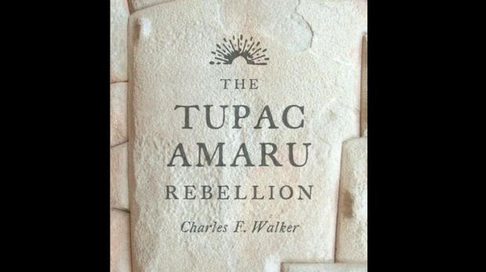 Editorial de Harvard publica libro sobre Túpac Amaru II - 1