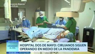 Hospital Dos de Mayo: cirujanos siguen operando en plena pandemia