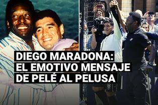 La conmovedora carta que Pelé dedicó a Maradona, a una semana de su muerte