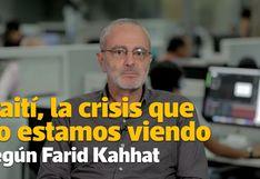 Farid Kahhat explica por qué hay protestas en Haití   Videocolumna