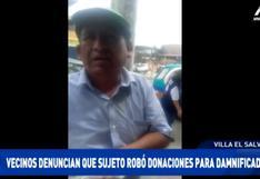 Tragedia en Villa El Salvador: sujeto es acusado de robar donativos para damnificados | VIDEO