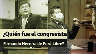 ¿Quién fue el congresista Fernando Herrera de Perú Libre que falleció a los 55 años?