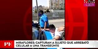 Miraflores: capturan a sujeto que intentó robarle el celular a una transeúnte