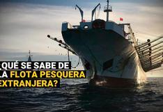 Flota pesquera china: las claves sobre la presencia de estas embarcaciones frente a la costa de Perú