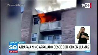 Madre lanza a niño de 3 años de edificio en llamas