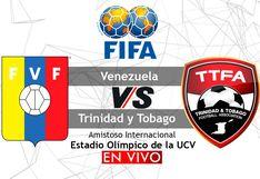 HOY, Venezuela vs. Trinidad y Tobago EN VIVO vía Movistar Deportes: SIGUE AQUÍ el minuto a minuto del amistoso FIFA