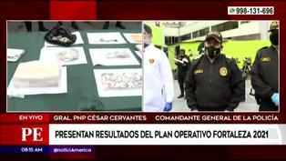 PNP presentó resultados del plan Operativo Fortaleza 2021