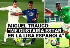 """Miguel Trauco y el próximo paso en su carrera: """"Me gustaría estar en la Liga española"""""""