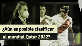 Los resultados que necesita la selección peruana para llegar al repechaje de Qatar 2022