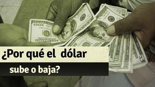 ¿De qué factores depende que el precio del dólar suba o baje?