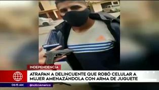 Independencia: capturan a delincuente que robó el celular de una mujer con arma de juguete