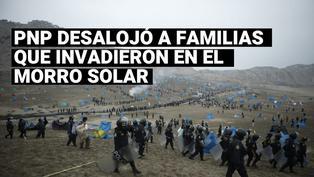 Morro Solar de Chorrillos: PNP desalojó a familias que invadieron zona intangible