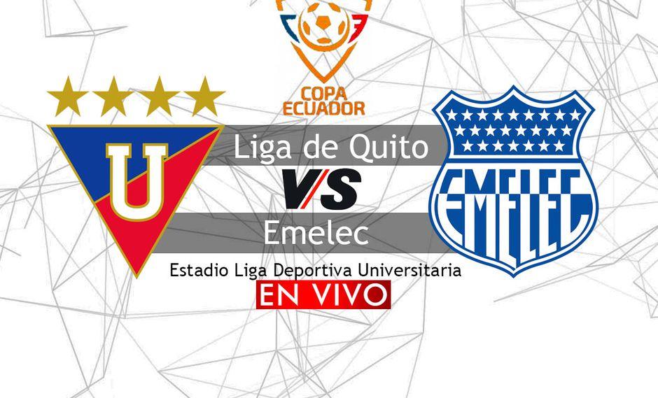 Liga de Quito y Emelec juegan hoy por la semifinal de la Copa Ecuador desde las 19:15 horas en el estadio Liga Deportiva Universitaria.