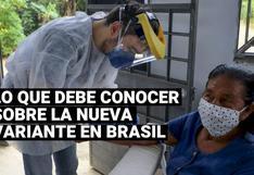 Todo lo que se conoce sobre la nueva variante de coronavirus detectada en Brasil