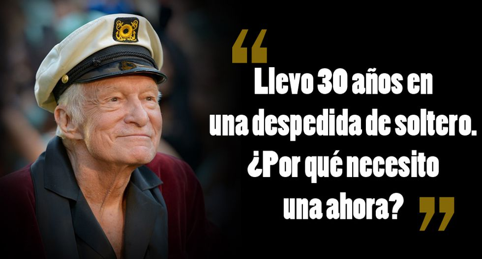 Hugh Hefner Murió A Los 91 Años Las Frases Que Dejó El