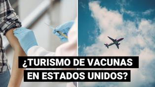 Turismo de vacunas: Latinoamericanos viajan a Estados Unidos para inmunizarse contra la COVID-19
