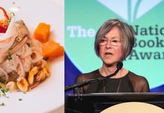 Un cebiche para la Nobel: el restaurante donde Louise Glück se enamoró de la gastronomía peruana