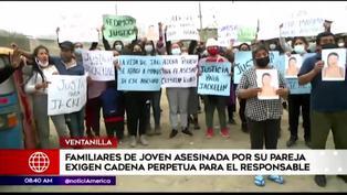 Ventanilla: Familiares de joven asesinada exigen justicia