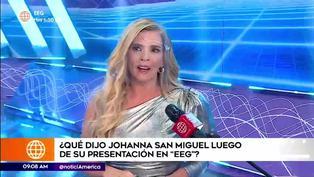 Johanna San Miguel habla sobre su retorno a Esto es Guerra