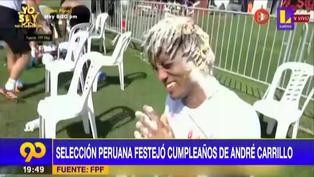 Selección Peruana celebró el cumpleaños de André Carrillo