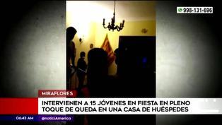 Miraflores: Policía intervino a 15 jóvenes en una fiesta clandestina en casa de huéspedes