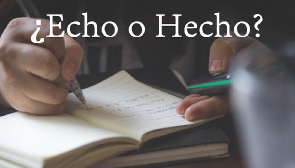 """""""Echo"""" y """"Hecho"""" pueden sonar igual, pero son palabras diferentes. Si no tienes un diccionario a la mano, esta nota puede ser tu salvación (Foto: Pixabay / Composición)"""