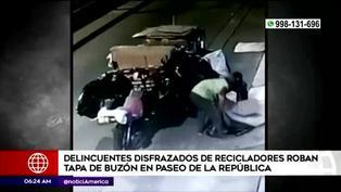 Delincuentes disfrazados de recicladores roban tapa de buzón