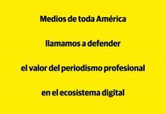 Medios de toda América llamamos a defender el valor del periodismo profesional en el ecosistema digital